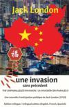 Une invasion sans précédent ; the unparalleled invasion ; la invasión sin paralelo