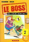 Le Boss T.2 ; On Vous Ecrira