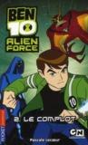 Livres - Ben 10 ; alien force t.2 ; le complot