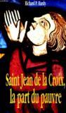 Saint Jean De La Croix, La Part Du Pauvre