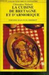 Livres - La Cuisine De Bretagne Et D'Armorique