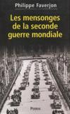 Les mensonges de la seconde guerre mondiale