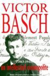 Victor Basch (1863-1944) ; un intellectuel cosmopolite
