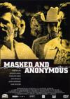 DVD & Blu-ray - Masked And Anonymous