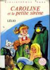 Caroline Et La Petite Sirène