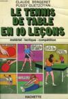 Le Tennis De Table En Dix Leçons