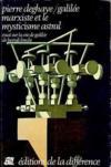 Galilee, Marxiste Et Le Mysticisme Astral
