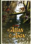 La saga d'Atlas & Axis t.1