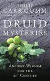 Livres - Druid Mysteries : Ancient Mysteries For The 21st Century