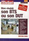 Bien choisir son BTS ou son DUT (édition 2009)