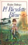 Livres - La bicyclette bleue. Tome 1.
