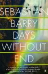 Days Without End* (Costa Book Award 2016)