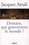 Livres - Demain, qui gouvernera le monde ?