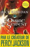 Livres - The Kane chronicles t.3 ; l'ombre du serpent