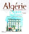 Algérie « soyez les bienvenus ! » ; voyages de la méditerranée au Sahara