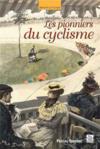 Les pionniers du cyclisme