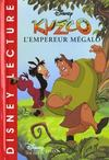 Livres - Kuzco L'Empereur Megalo