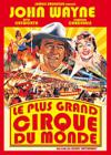DVD & Blu-ray - Le Plus Grand Cirque Du Monde