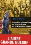 Légendes, prophéties et superstitions de la Grande Guerre