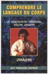 Comprendre le langage du corps, le diagnostic oriental selon orashi