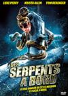 DVD & Blu-ray - Des Serpents À Bord
