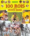 100 Rois De La Petite Reine. Cyclisme
