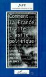 Comment La France Traite L'Asile Politique ; Lettres A Nos Meres Restees Au Pays
