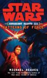 Livres - Star Wars - Coruscant Nights Iii. Patterns Of Force
