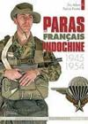 Livres - Les paras franais en Indochine t.1 ; 1945-1954