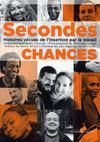 Secondes chances ; histoires vécues de l'insertion par le travail