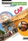 Histoire/géographie ; CAP ; manuel de l'élève (édition 2010)
