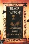 Blair Witch ; La Confession Secrete De Rustin Parr