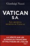 Vatican S.A. ; les archives secrètes du Vatican