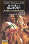 Le Sixieme Grand Pere