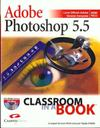 Classroom In A Book Photoshop 5.5