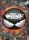 Mutafukaz ; INTEGRALE T.1 A T.5  - Run