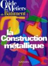 Livres - Guide de construction metallique