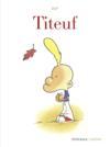 Livres - Titeuf ; intégrale