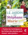 Livres - Silence, ça pousse ! le jardin selon Stéphane Marie