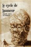 Cycle de Lanmeur t.1 ; Ti-Harnog, mille fois mille fleuves, l'homme qui tua l'hiver