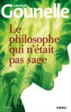 Livres - Le philosophe qui n'etait pas sage