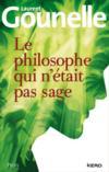Livres - Le philosophe qui n'était pas sage