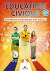 L'APPRENTI CITOYEN DU XXI SIECLE ; éducation civique ; 6ème ; cahier de l'élève (édition 2009)