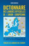Dictionnaire Des Langues Officielles De L Union Europeenne