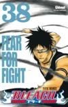 Bleach t.38 ; fear for fight