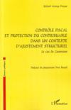 Contrôle fiscal et protection du contribuable dans un contexte structurel ; le cas du Cameroun