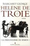 Hélène de troie t.1 ; la prisonnière de sparte