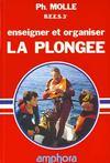 Enseigner Et Organiser La Plongee