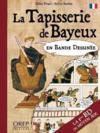La tapisserie de Bayeux en bande dessinée