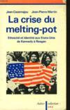 La crise du melting pot